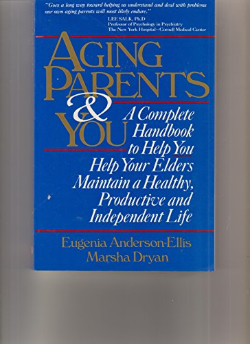 9780942361056: Aging parents and you