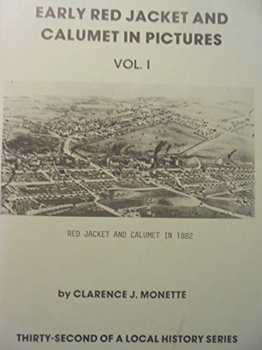 9780942363319: Early Red Jacket and Calumet in pictures (Local history series)