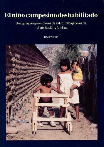 9780942364071: El Nino Capesino Deshabilitado: Una Guia Para Promotores De Salud, Trabajadores De Rehabilitation Y Familias