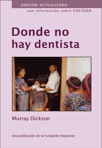9780942364194: Donde No Hay Dentista/When There Is No Dentist