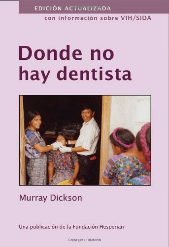 9780942364200: Donde No Hay Dentista (Spanish Edition)