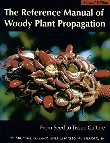 9780942375091: The Reference Manual of Woody Plant Propagation: From Seed to Tissue Culture