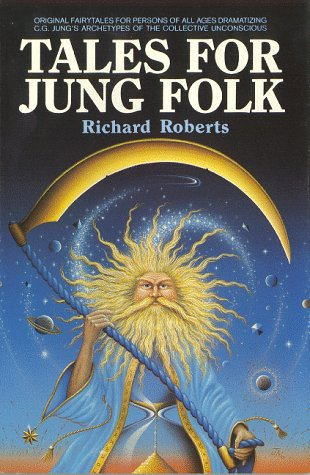 9780942380019: Tales for Jung Folk: Original Fairy Tales for Persons of All Ages