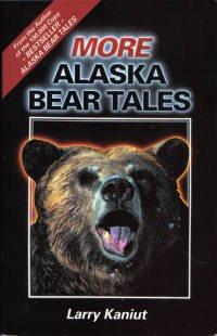 9780942381030: More Alaska Bear Tales