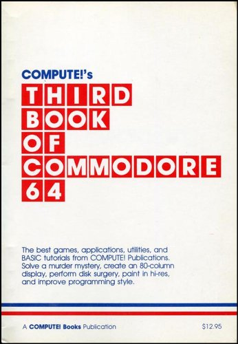 9780942386721: Compute!'s Third Book of Commodore 64