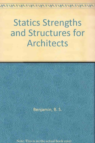 9780942387070: Statics Strengths and Structures for Architects