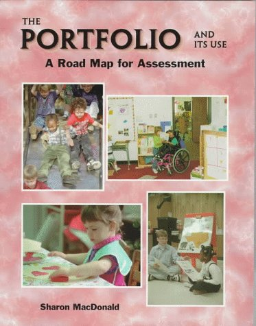9780942388206: The Portfolio and Its Use: A Road Map for Assessment