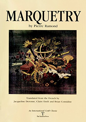 Marquetry, (An International Craft Classic): Ramond, Pierre
