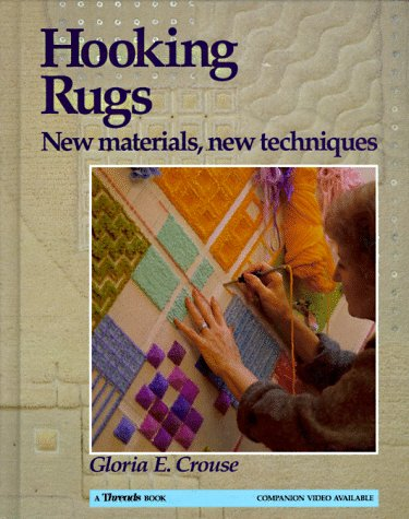 9780942391411: Hooking Rugs: New Materials, New Techniques