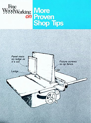 Fine Woodworking on More Proven Shop Tips: Jim Richey