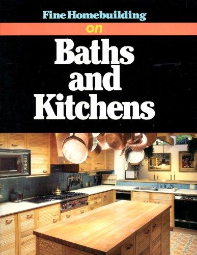 9780942391589: Fine Homebuilding on Baths and Kitchens