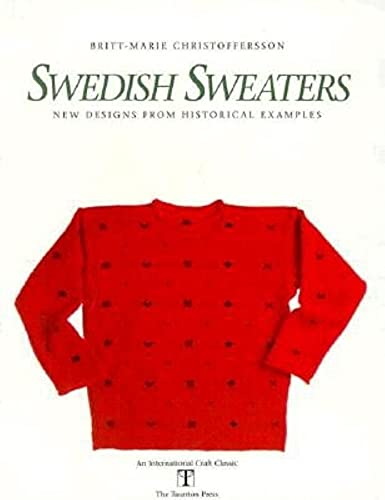 9780942391800: Swedish Sweaters: New Designs from Historical Examples (International Craft Classic)