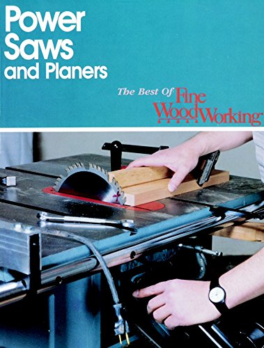 9780942391831: Best of Fine Woodworking : Power Saws and Planers