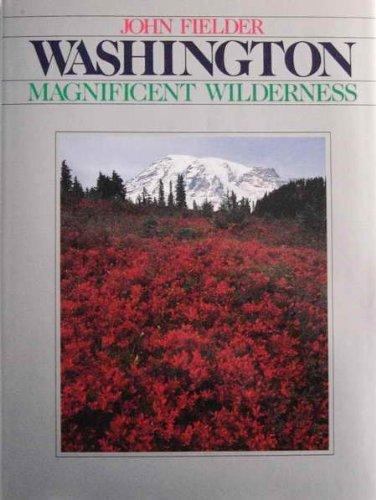 9780942394214: Washington - Magnificent Wilderness