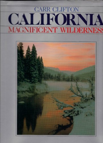 9780942394351: California: Magnificent Wilderness (.)