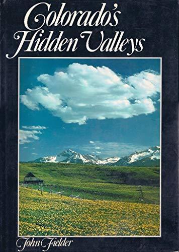 9780942394801: Colorado's Hidden Valleys