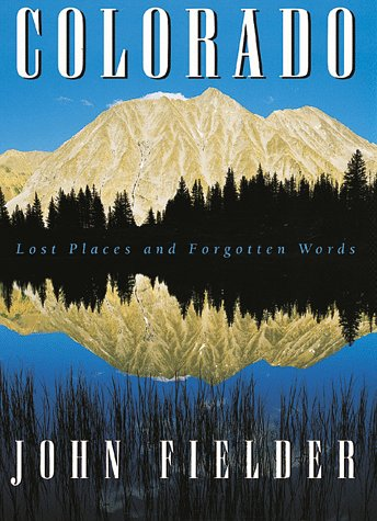 9780942394887: Colorado: Lost Places and Forgotten Words