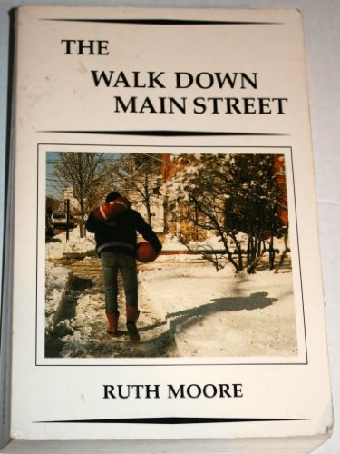 The Walk Down Main Street (9780942396560) by Ruth Moore