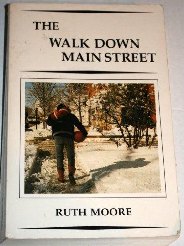 The Walk Down Main Street: Ruth Moore