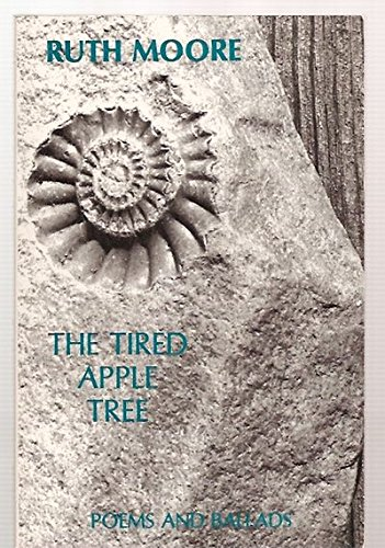 The Tired Apple Tree (9780942396591) by Ruth Moore