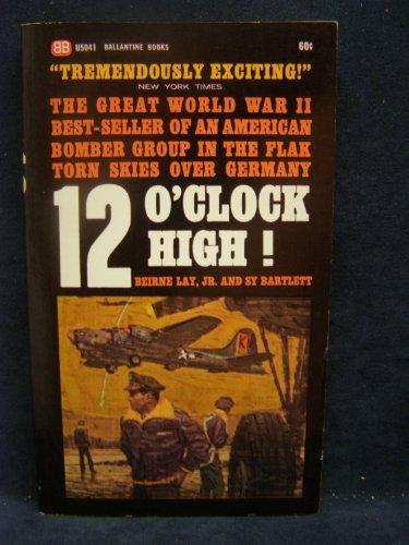 9780942397161: Twelve O'Clock High