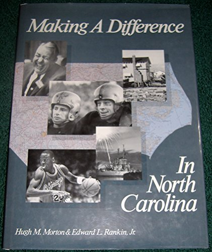 Making A Difference in North Carolina (SIGNED BY BOTH AUTHORS AND CHARLIE CHOO-CHOO JUSTICE)