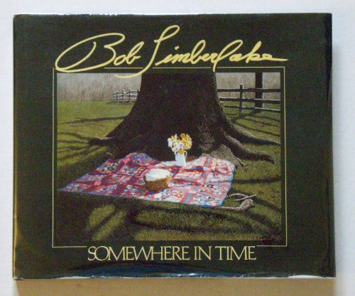 Somewhere in Time. (SIGNED).