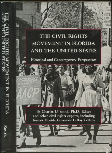 9780942407099: The Civil Rights Movement in Florida & the United States