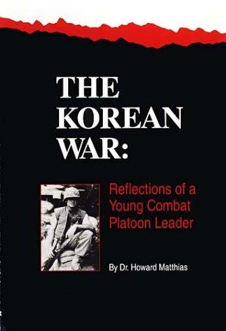 9780942407174: Korean War Reflections of a Young Combat Platoon Leader