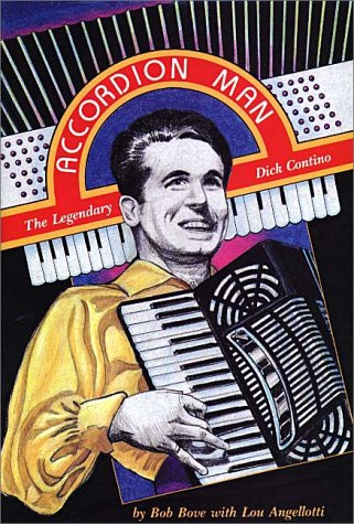 9780942407297: Accordion Man: The Legendary Dick Contino