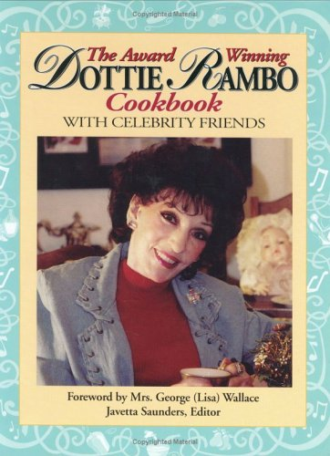 9780942407709: The Award Winning Dottie Rambo Cookbook With Celebrity Friends