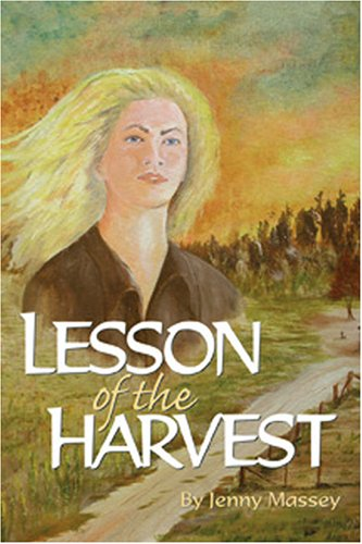 9780942407761: Lesson of the Harvest