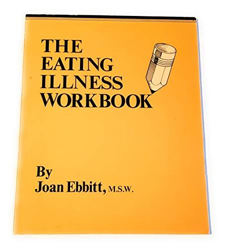 9780942421002: The Eating Illness Workbook
