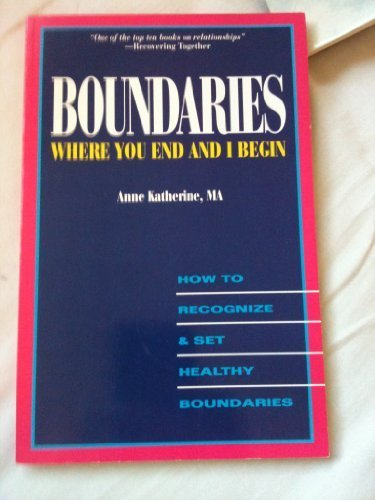 9780942421316: Boundaries: Where you end and I begin
