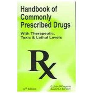 9780942447491: Handbook Of Commonly Prescribed Drugs: (With Therapeutic, Toxic & Lethal Levels) : (Pocket Size)