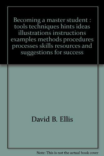 Becoming a Master Student : Concise version: David B. Ellis