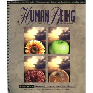 9780942456134: Human Being: A Manual for Happiness, Health, Love, and Wealth