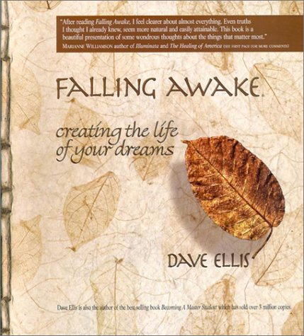9780942456189: Falling Awake: Creating the Life of Your Dreams