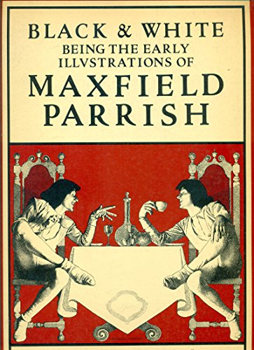 Black & White Being The Early Illustrations of Maxfield Parrish, Boxed Special Collector's...