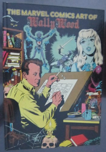 9780942480023: the Marvel comics art of Wally Wood