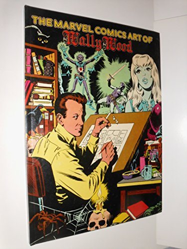 Marvel Comics Art of Wally Wood