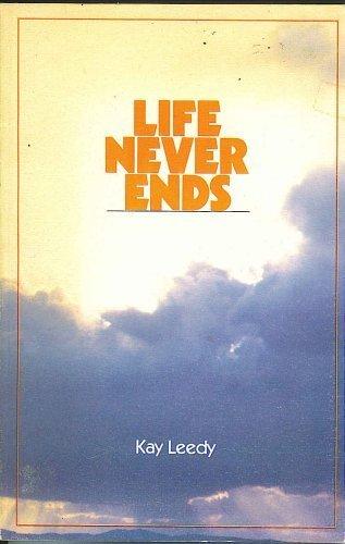 Life Never Ends: Kay Leedy
