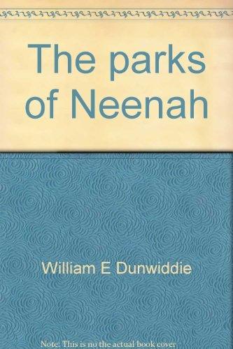 9780942495300: The parks of Neenah: An historical interpretation