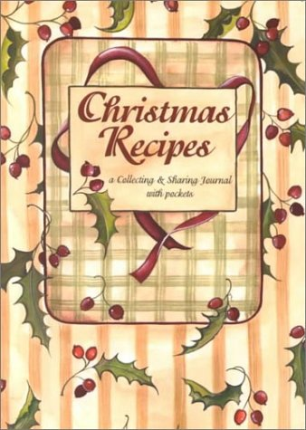 9780942495683: Christmas Recipes: A Collecting & Sharing Journal With Pockets