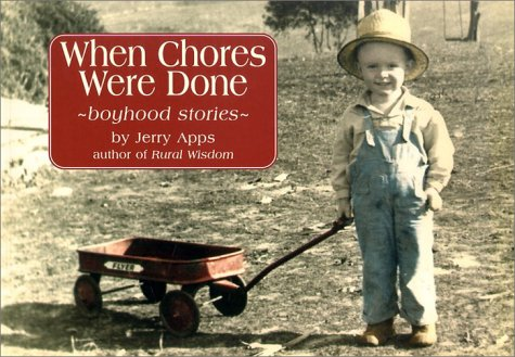 When Chores Were Done: Jerold W. Apps,