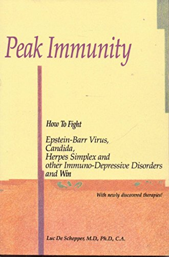 9780942501070: Peak Immunity: How to Fight Epstein-Barr Virus, Candida, Herpes Simplex and o...