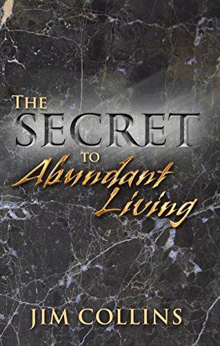 The Secret to Abundant Living: Collins, Jim