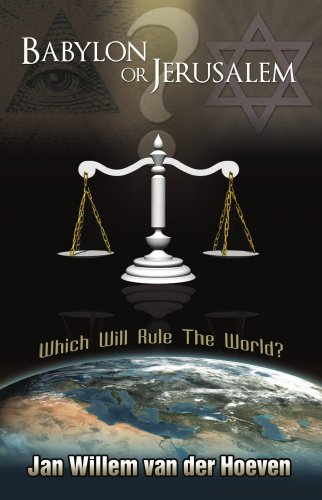 9780942507829: Babylon or Jerusalem: Which Will Rule the World