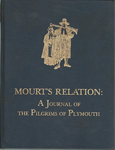 Mourt's Relations: A Journal of the Pilgrims