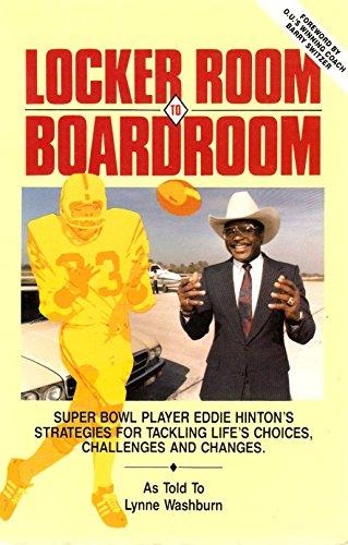 9780942523331: Locker Room to Boardroom